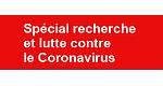 Recherche et lutte contre le Coronavirus
